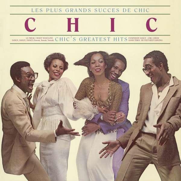 Chic Les Plus Grands Succes De Chic Chic S Greatest Hit