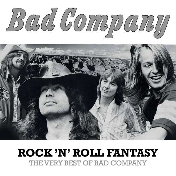 Bad Company Rock N Roll Fantasy The Very Best Of Bad