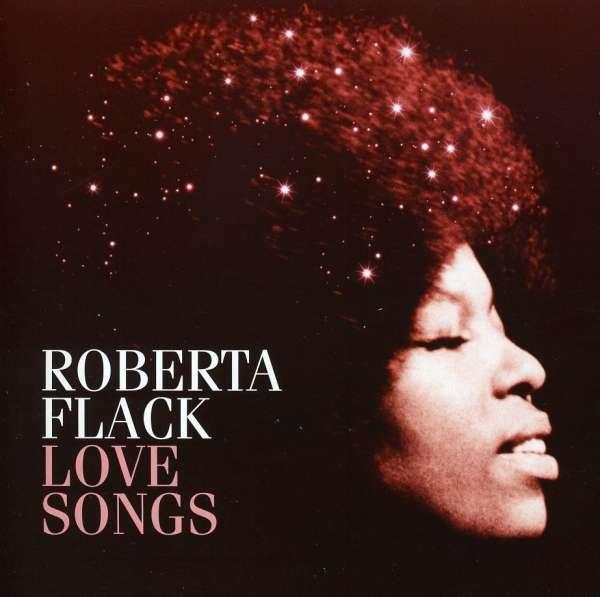 The Very Best Of Roberta Flack Roberta Flack: Roberta Flack: Love Songs (CD)