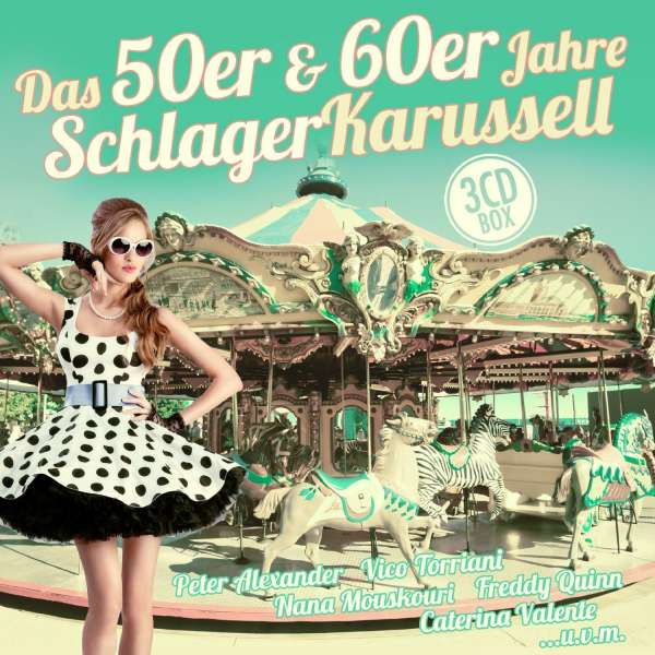 das 50er 60er jahre schlager karussell 3 cds jpc. Black Bedroom Furniture Sets. Home Design Ideas