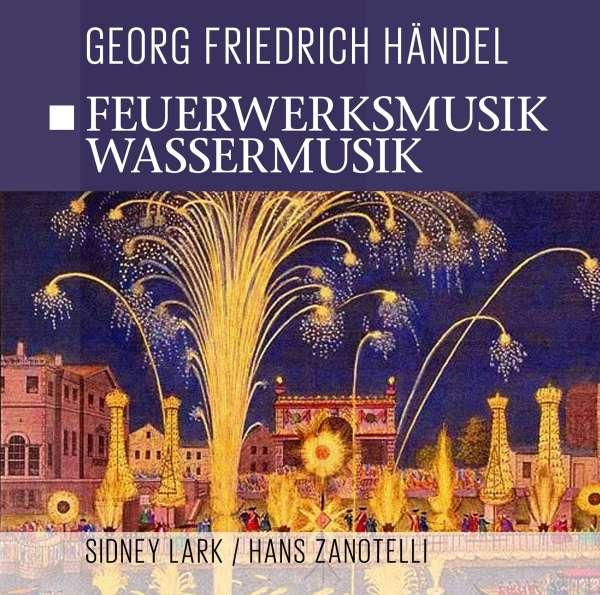 Feuerwerksmusik Händel