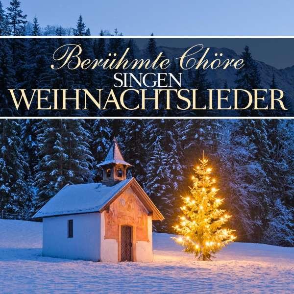 ber hmte ch re singen weihnachtslieder cd jpc. Black Bedroom Furniture Sets. Home Design Ideas