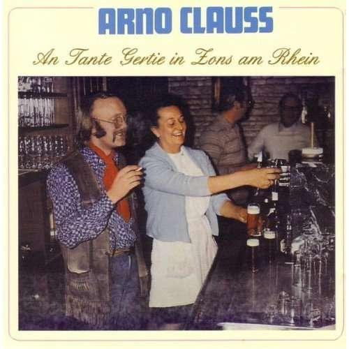Arno Clauss An Tante Gertie In Zons Am Rhein Cd Jpc
