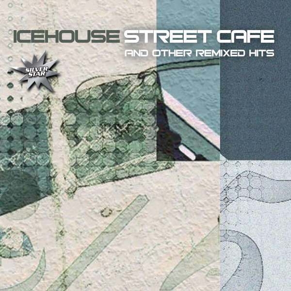 Icehouse Street Cafe Other Remixed Hits