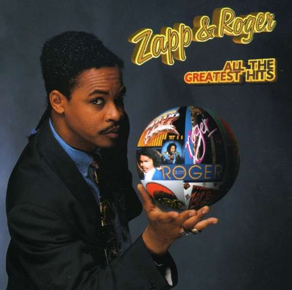 Zapp Amp Roger Troutman All The Greatest Hits Cd Jpc