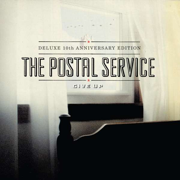 The Postal Service Give Up 10th Anniversary Deluxe
