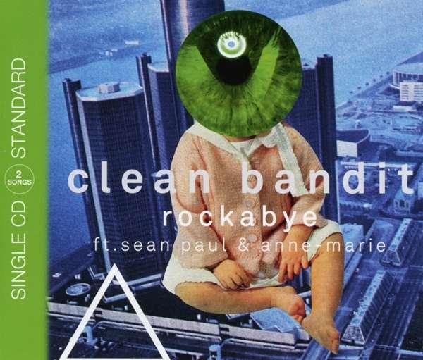 Clean Bandit Feat Sean Paul Amp Anne Marie Rockabye 2