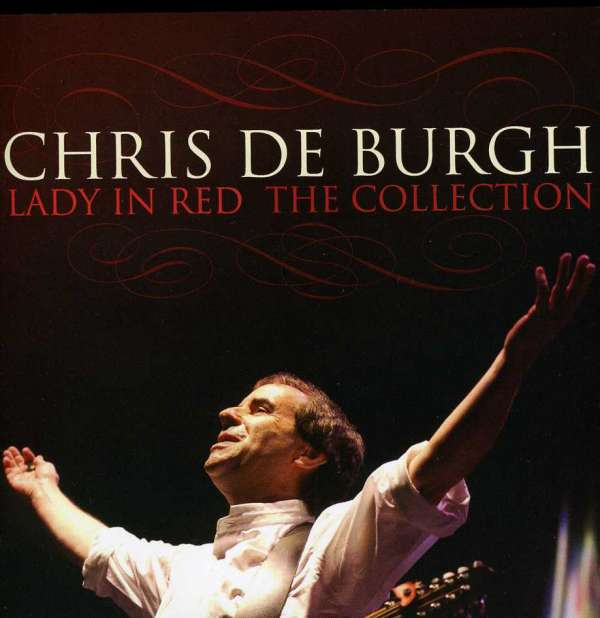 Chris De Burgh Lady In Red The Collection Cd Jpc
