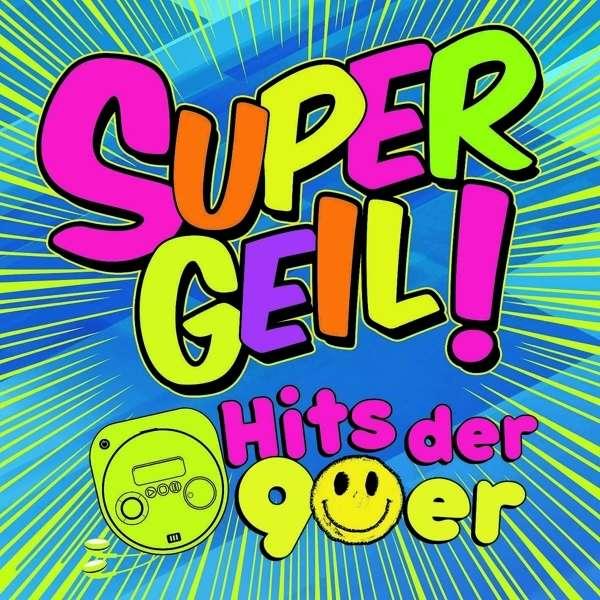 Supergeil!-Hits Der 90er (3 CDs) - jpc