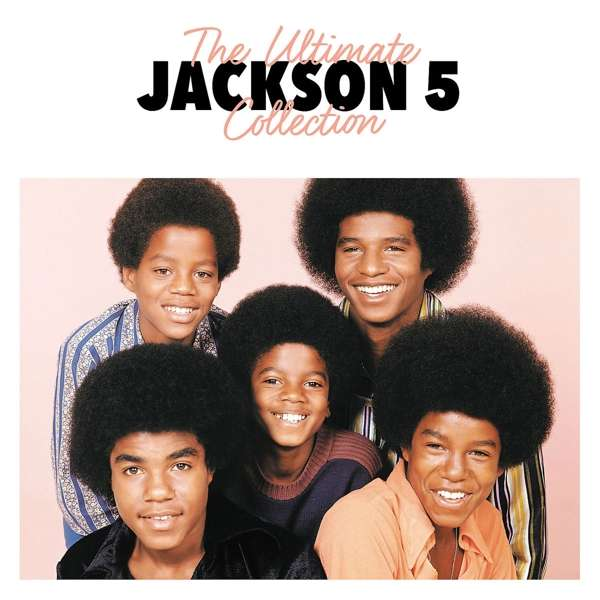 Ultimate Collection Jackson 5: The Jacksons (aka Jackson 5): The Ultimate Collection (2