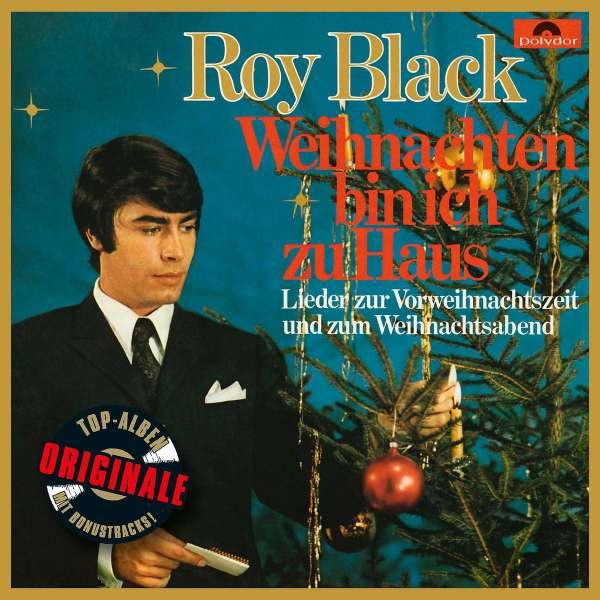 Cd Weihnachten.Roy Black Weihnachten Bin Ich Zu Haus Originale