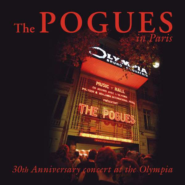 The Pogues The Pogues In Paris 30th Anniversary Concert