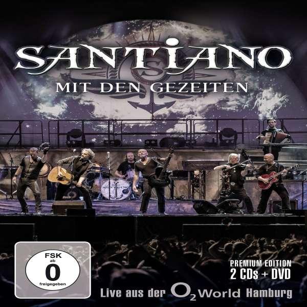 Santiano: Mit den Gezeiten: Live aus der O2 World Hamburg 2014 (Limited Premium Edition) (2 CD + DVD)