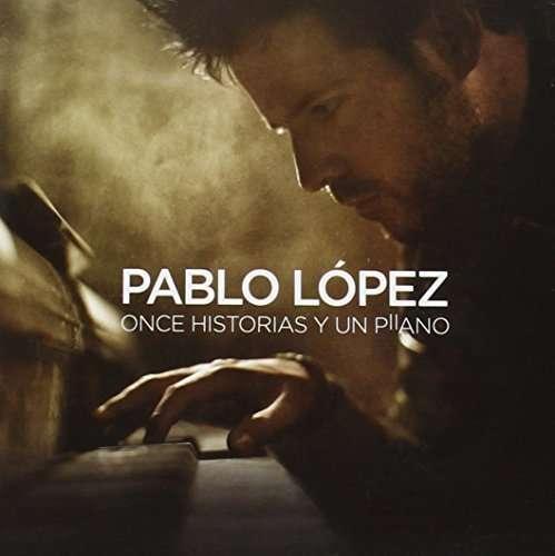 <b>Pablo Lopez</b>: Once Historias Y Un Piano - 0602547097736