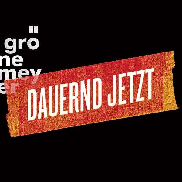 Herbert Grönemeyer: Dauernd Jetzt (Extended Limited ...