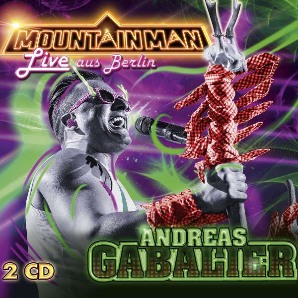 Andreas Gabalier Mountain Man Live Aus Berlin 2015 2 Cds Jpc