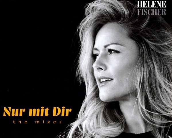 Helene Fischer Nur Mit Dir The Mixes Maxi Cd Jpcde