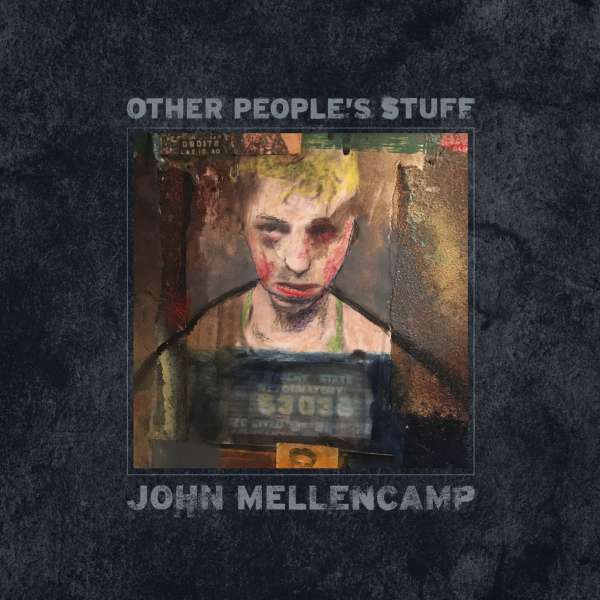 John Mellencamp Other Peoples Stuff Cd Jpcde