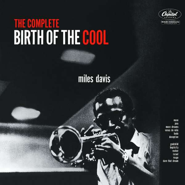 Miles Davis (1926-1991): The Complete Birth Of The Cool (remastered) (180g), 2 LPs