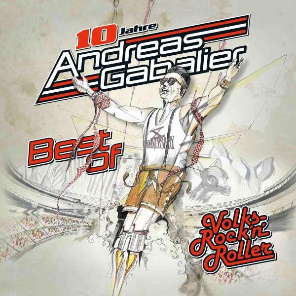 Andreas Gabalier: Best Of Volks-Rock'n'Roller, CD