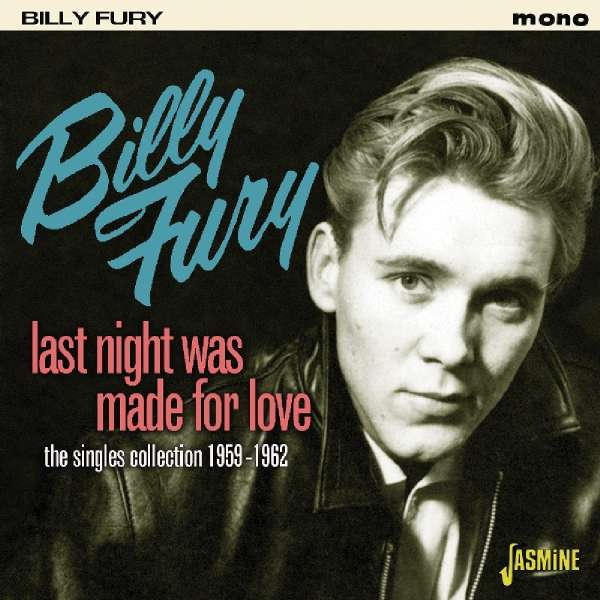 Billy Fury Last Night Was Made For Love