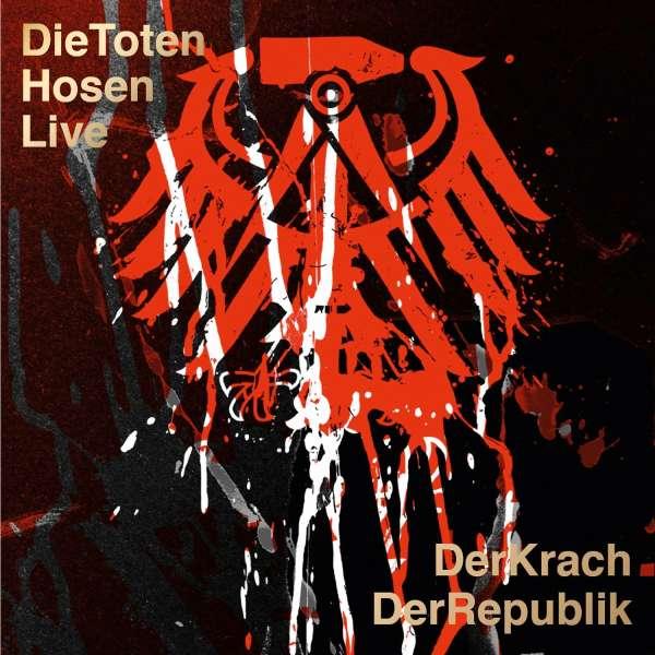 Die Toten Hosen Live Der Krach Der Republik Cd Bei Jpcde