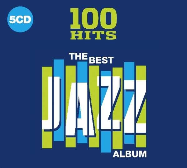 100 Hits: Best Jazz