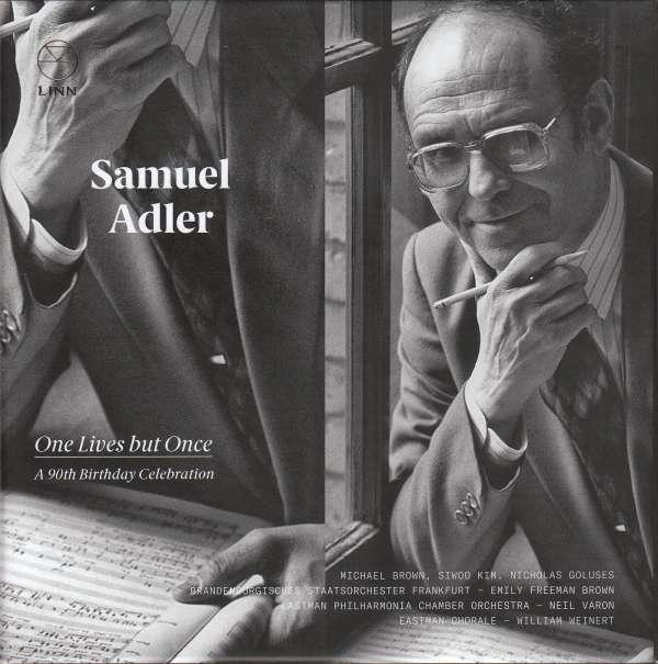Samuel Adler One Lives But Once