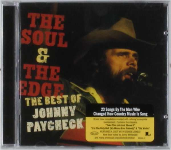 Johnny Paycheck The Soul And The Edge The Best Of Johnny Paycheck
