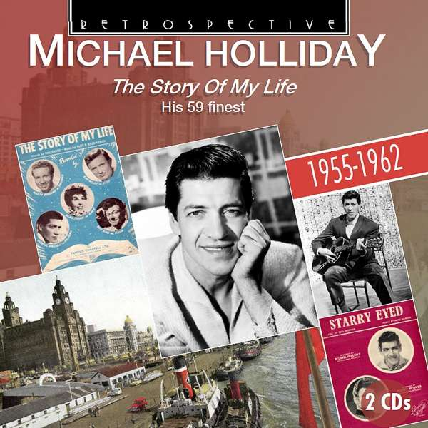 Michael Holliday The Story Of My Life His 59 Finest 2 Cds Jpc