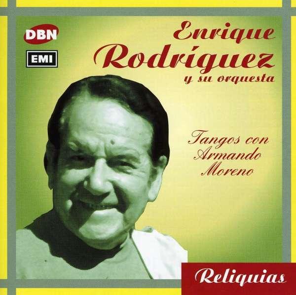 <b>Enrique Rodriguez</b>: Tangos Con Armando More - 0724352910526