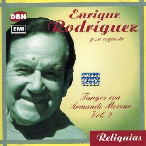 <b>Enrique Rodriguez</b>: Canta Armando Moreno Vo - 0724354170720