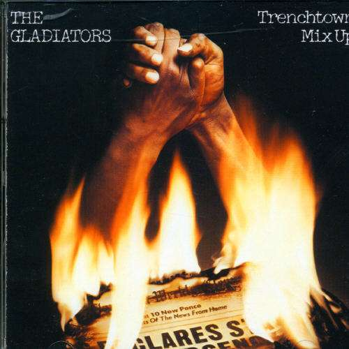The Gladiators Trenchtown Mix Up Cd Jpc