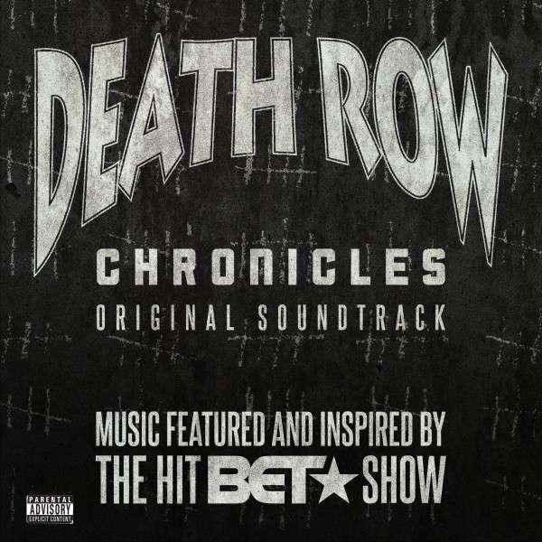 Filmmusik Death Row Chronicles Original Soundtrack Music