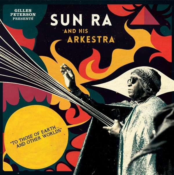sun ra to those of earth and other worlds 2 lps jpc. Black Bedroom Furniture Sets. Home Design Ideas