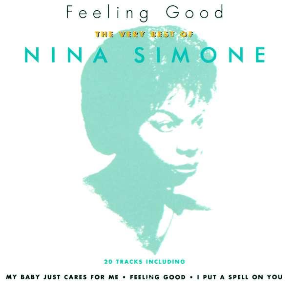 Nina Simone Feeling Good The Very Best Of Nina Simone