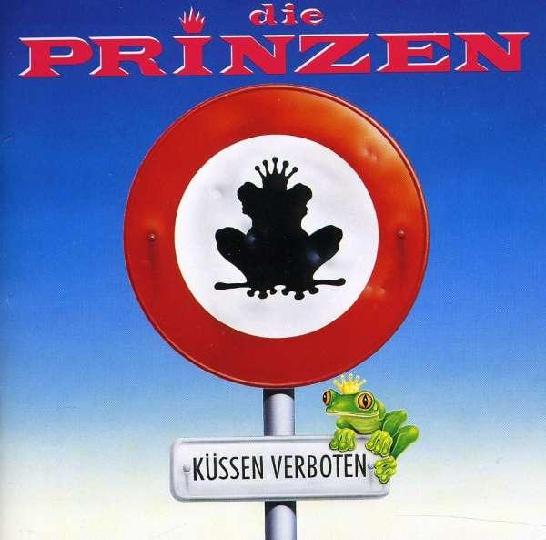 Die Prinzen - Küssen Verboten / 4 Königliche Remixe