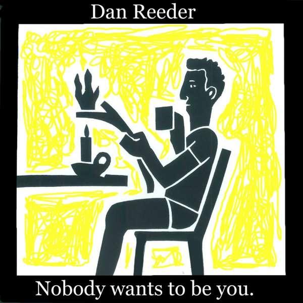 Dan Reeder Nobody Wants To Be You Ep Cd Jpc