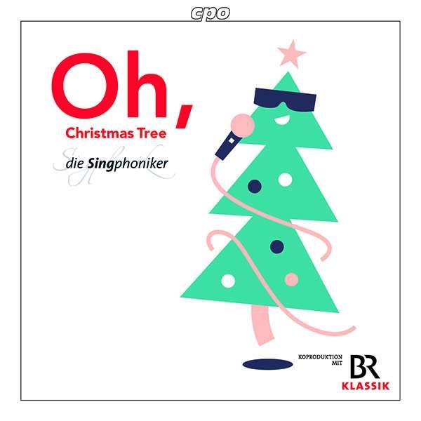 Weihnachtslieder Oh Tannenbaum.Die Singphoniker Oh Christmas Tree Weihnachtslieder Arrangiert Von Die Singphoniker
