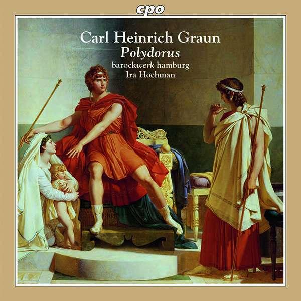 Carl Heinrich Graun: Polydorus (Oper in 5 Akten) (2 CDs) – jpc