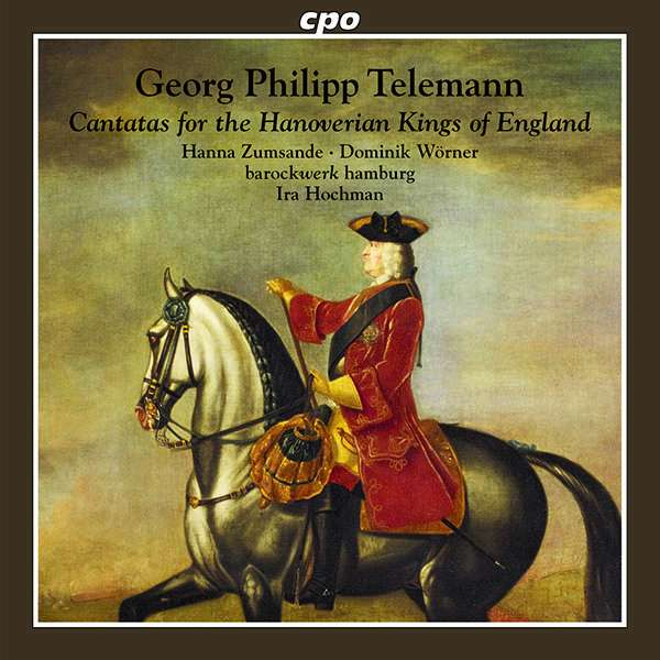 "Georg Philipp Telemann: Kantaten ""For the Hanoverian Kings of England"" (CD)  – jpc"