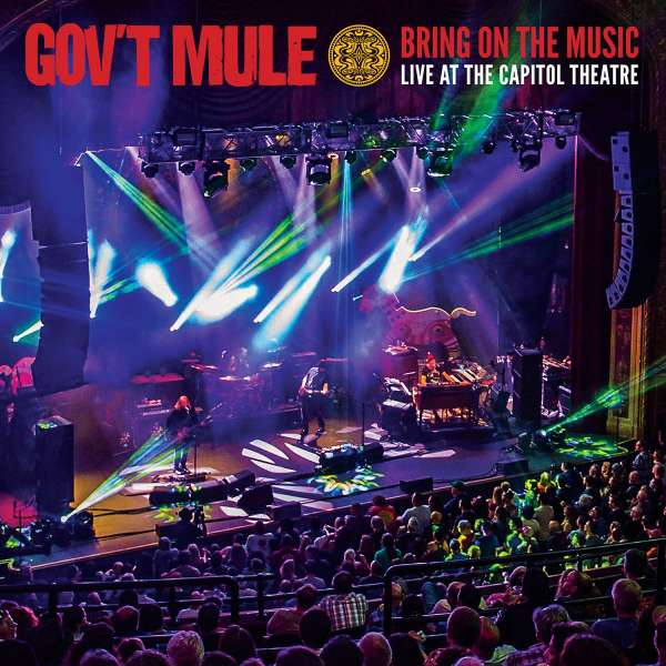 Gov't Mule: Bring On The Music - Live At The Capitol Theatre