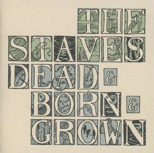 The Staves Dead Amp Born Amp Grown Cd Jpc