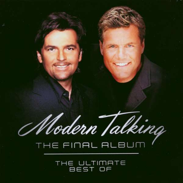 modern talking the final album the best of modern. Black Bedroom Furniture Sets. Home Design Ideas
