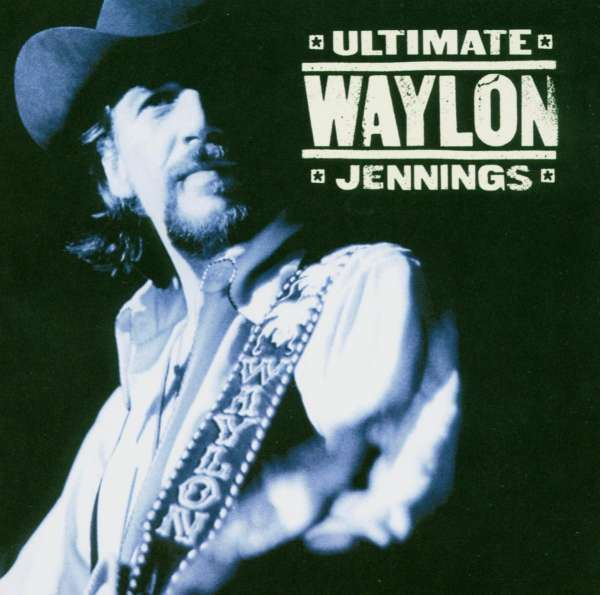 Waylon Jennings Ultimate Waylon Jennings Cd Jpc