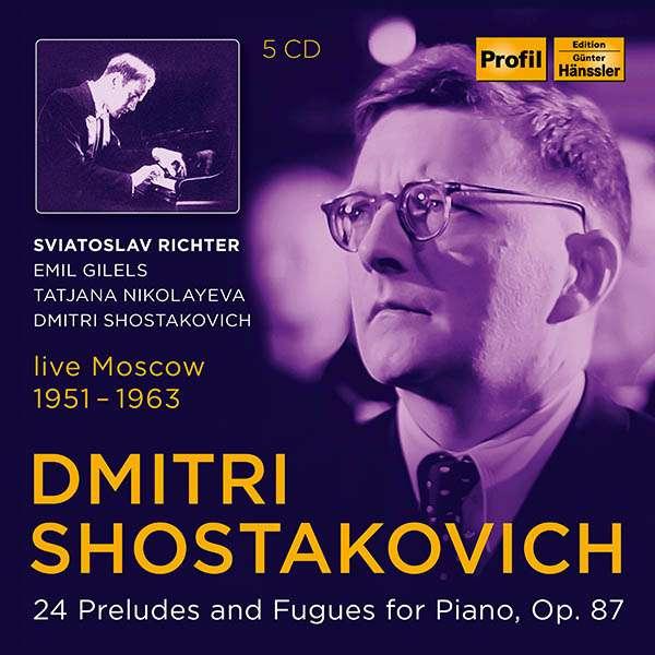 SHOSTAKOVICH: 24 Preludes Richter/Gilels/Nikolayeva