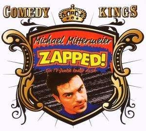 Michael Mittermeier Zapped