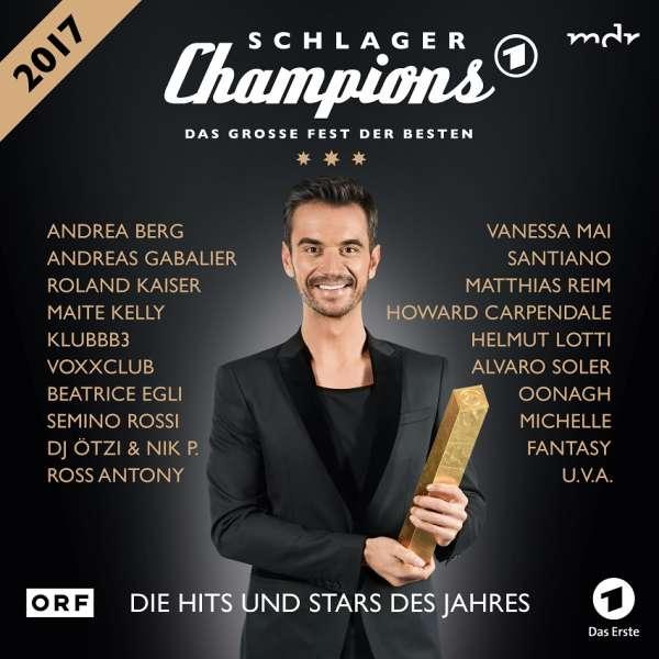 Schlagerchampions Das Große Fest Der Besten 2017 2 Cds Jpc