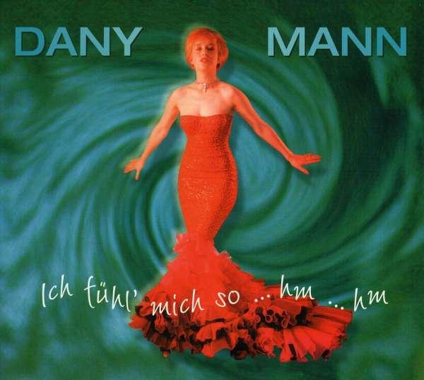 Danny Mann - Ich Seh's Jedem Mann An Den Augen An