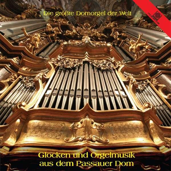 Glocken Und Orgelmusik Aus Dem Passauer Dom Cd Jpc